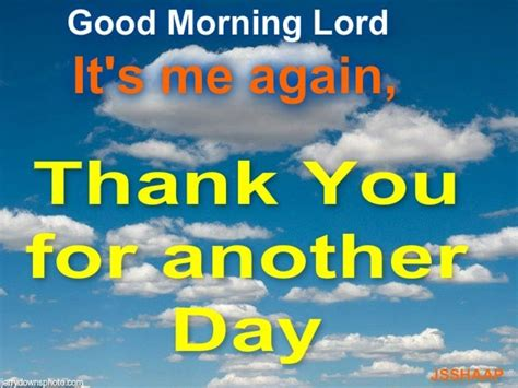 ♥ ♥ † Thank You Lord for waking me up this morning clothed