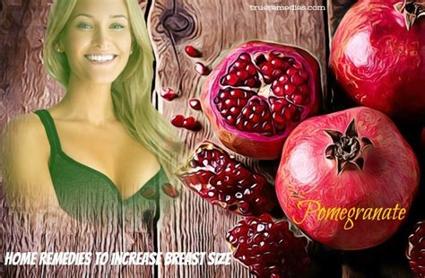 78 Home Remedies To Increase Breast Size Fast In Women
