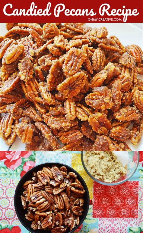 Candied Pecans Recipe - Oh My Creative